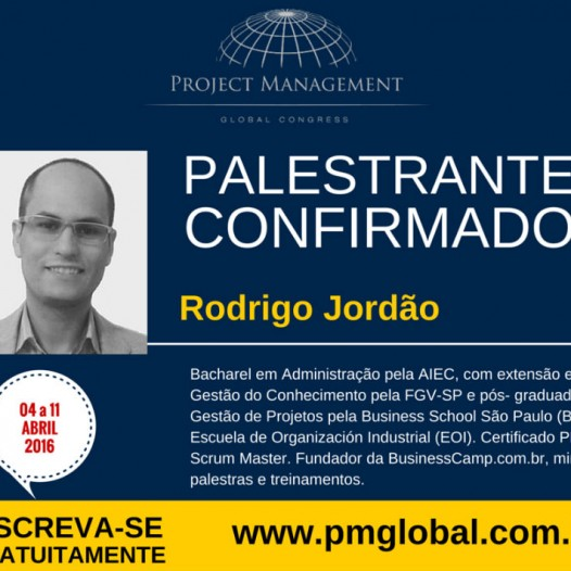 Rodrigo Jordão falará sobre os desafios do GP Digital no PM Global